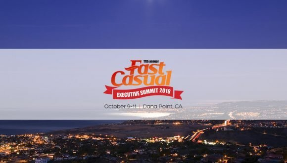 The Fast Casual Executive Summit