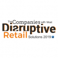 The Companies with Most Disruptive Retail Solutions 2019